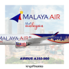 Malaya Air Airbus A350-900 'Visit Malaysia' Special Livery   NEW !