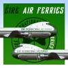 042 - Éire International Airways, Aviation Traders Carvair
